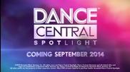 E3 2014: Dance Central - Spotlight Gameplay Trailer
