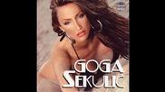 Goga Sekulic - Kriva sam - (audio 2006) Hd