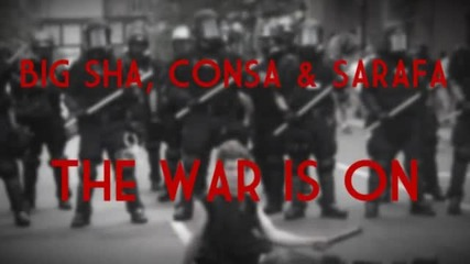 Big Sha, Consa & Sarafa - The War Is On
