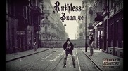 Ruthless - Знам,че ( Official Release )