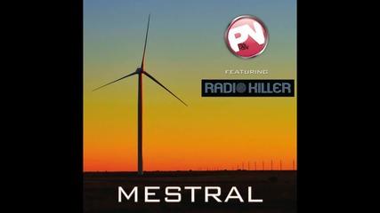 Pink Noisy ft. Radio Killer - Mestral
