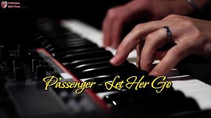 Passenger - Let Her Go [official Video] + Превод