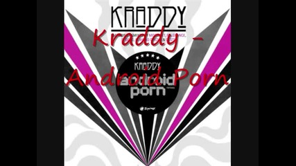 Kraddy - Android Porn (hq)