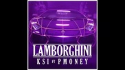 *2015* Ksi ft. Pmoney - Lamborghini