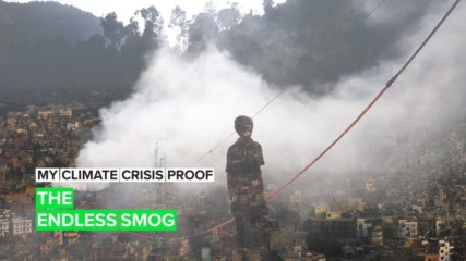 My Climate Crisis Proof: A Nepalese photographer's pollution shaming