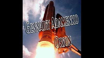 Gennadiy Adamenko - Orion (original Mix)