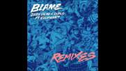 *2017* Zeds Dead & Diplo ft. Elliphant - Blame ( Gorgon City remix )