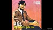 Saban Saulic - Nema je drugovi nema - (Audio 1970)