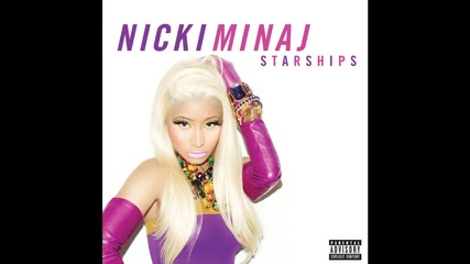 Страхотна! Nicki Minaj - Starships ( new 2012 )