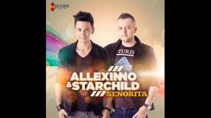 Allexinno & Starchild - Senorita