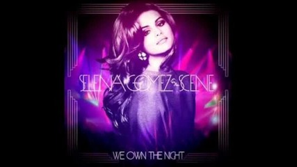 Selena Gomez - We Own the Night