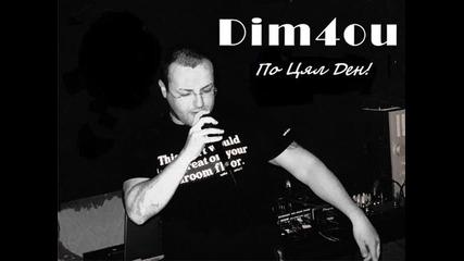 New!!! Dim4ou - По Цял Ден [cd-rip] +линк За Download!!