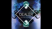 *2015* The Dealer ft. Shells - For a night