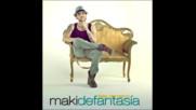 El Maki - De fantasia (feat. Demarco