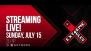 WWE Extreme Rules 2018 - July 15 on WWE Network