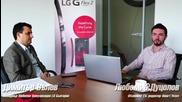 Мениджърът на LG: G Flex 2 е за хора, които искат иновации