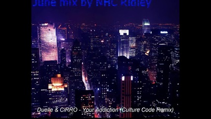 Electro & Dubstep Mix - June 2013 by Nhc Ridley
