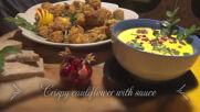 Crispy cauliflower with sauce - Papa`s kitchen recipe