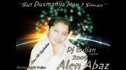Alen Abaz 2009 - But Dusmanija Man I Siman