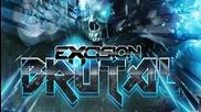 Excision - Brutal