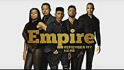Empire Cast - Remember My Name Audio ft. Yazz Sierra Mcclain