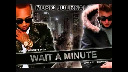 У Н И К А Л Н А! Justin Bieber ft. Tyga - Wait A Minute