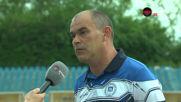 Треньорът на Несебър: Времето не ни стигна, за да се спасим