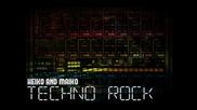 Heiko And Maiko - Techno Rock ( Elektro Energetischer Mix )