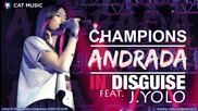 Andrada feat. J. Yolo - Champions In Disguise (official Single)™