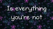 Demi Lovato - Everything Youre Not (lyrics)