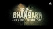 Trip To Bhangarh (2014) Official Trailer