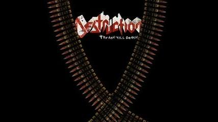 Destruction - Thrash Till Death