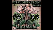 Ats ft. Shinev & Borkt - Дръпни по-силно