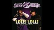 Three 6 Mafia ft. Pitbull - Lolli Lolli (new 2009)