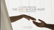 Thomas Bergersen (ft. Merethe Soltvedt ) - The Hero In Your Heart