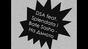 Dsa feat. Splendata i Bate Sasho - На Дъното (produced by Bate Sasho) 2009