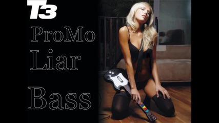 Liar Promo Bass