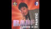 Rade Pantic - Nisi ti za vencanje - (audio 2002)