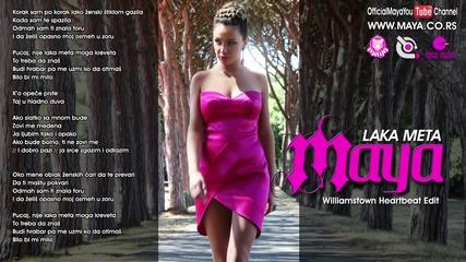 Maya - Laka Meta - (Williamstown Heartbeat Edit Official)