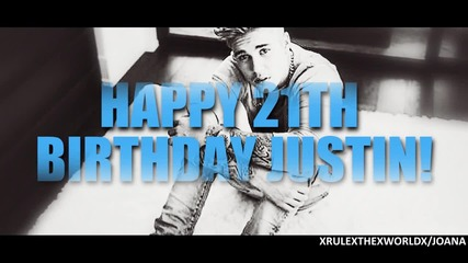 Happy 21th Birthday Justin !