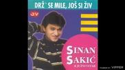 Sinan Sakic - Opet stara prica (hq) (bg sub)