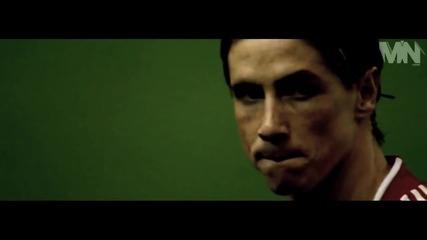 Помни Кой Си! Фернандо Торес » Мотивационно Видео «