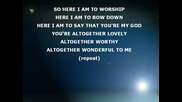 Terry macalmon - Here I am to Worship