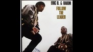 Eric B. & Rakim - Follow The Leader 1988 Full Album