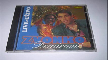 Zvonko Demirovic -_- 2000 - И туџина пари