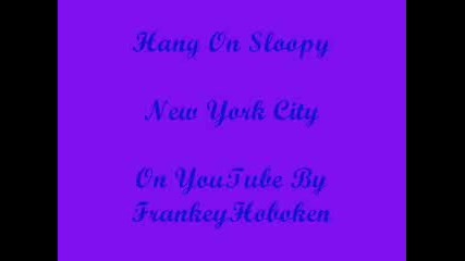 New York City - Hang On Sloopy