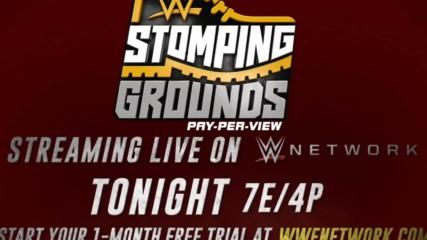 WWE Stomping Grounds – tonight on WWE Network
