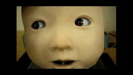 Като Истинска Бебешка Глава - Робот
