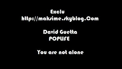 David Guetta - You Are Not Alone