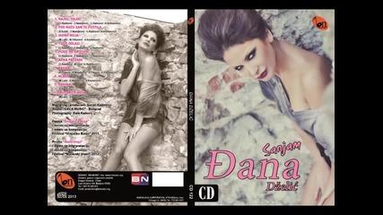 Djana Dzelic - Drugarice moja (BN Music 2013)